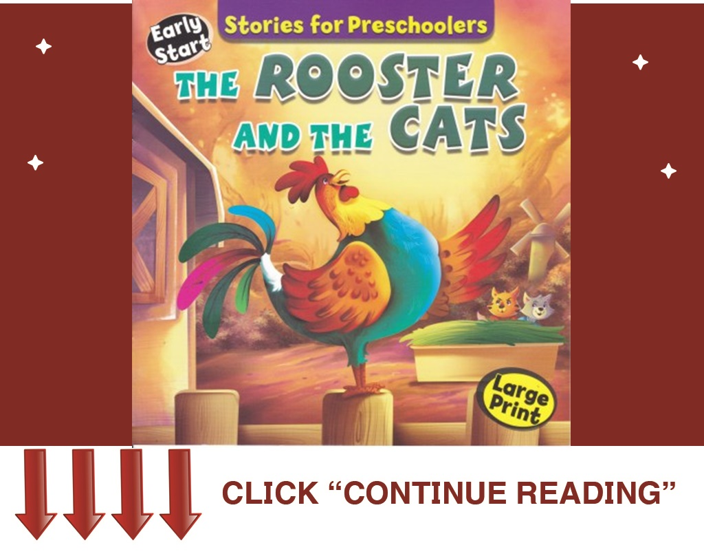 The Rooster And The Cats