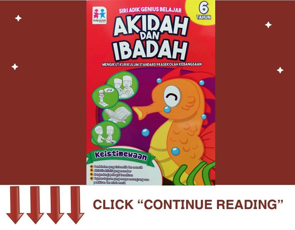 """BUKU AKTIVITI PENDIDIKAN ISLAM """"AKIDAH&IBADAH"""" (6 TAHUN)"""