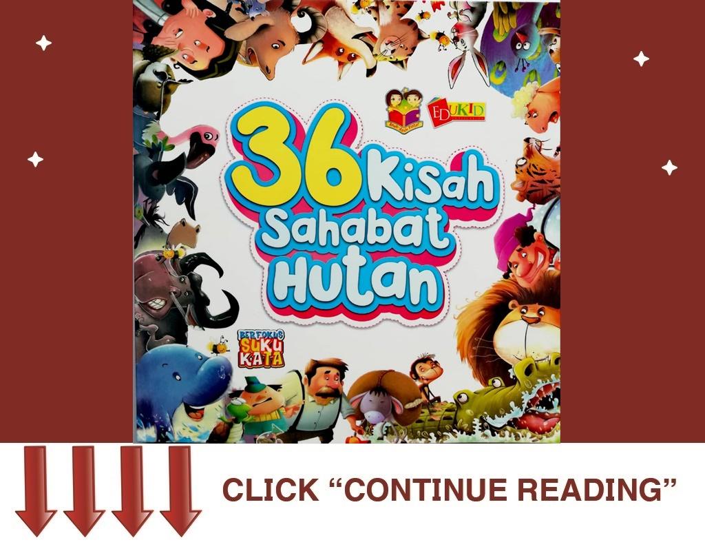 36 KISAH SAHABAT HUTAN