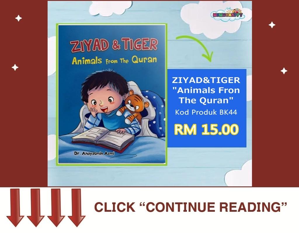 BK44- ZIYAD & TIGER: ANIMALS FROM THE QURAN