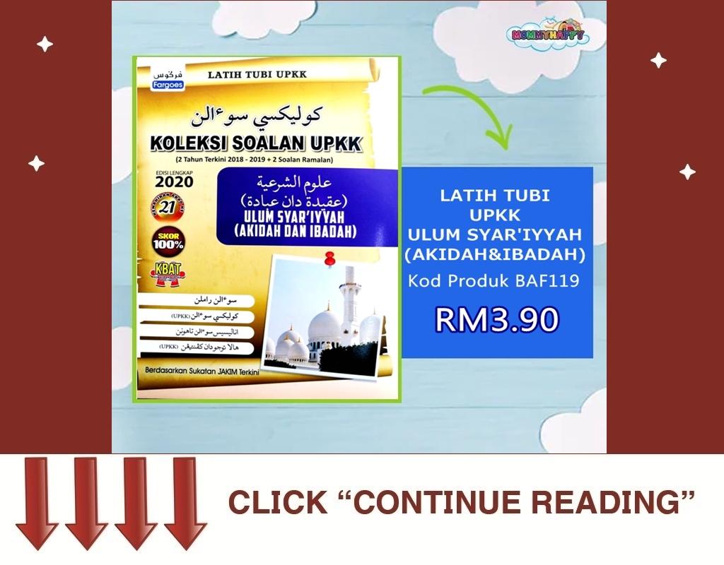 UPK10-LATIH TUBI UPKK ULUM SYAR'IYYAH (AKIDAH & IBADAH)